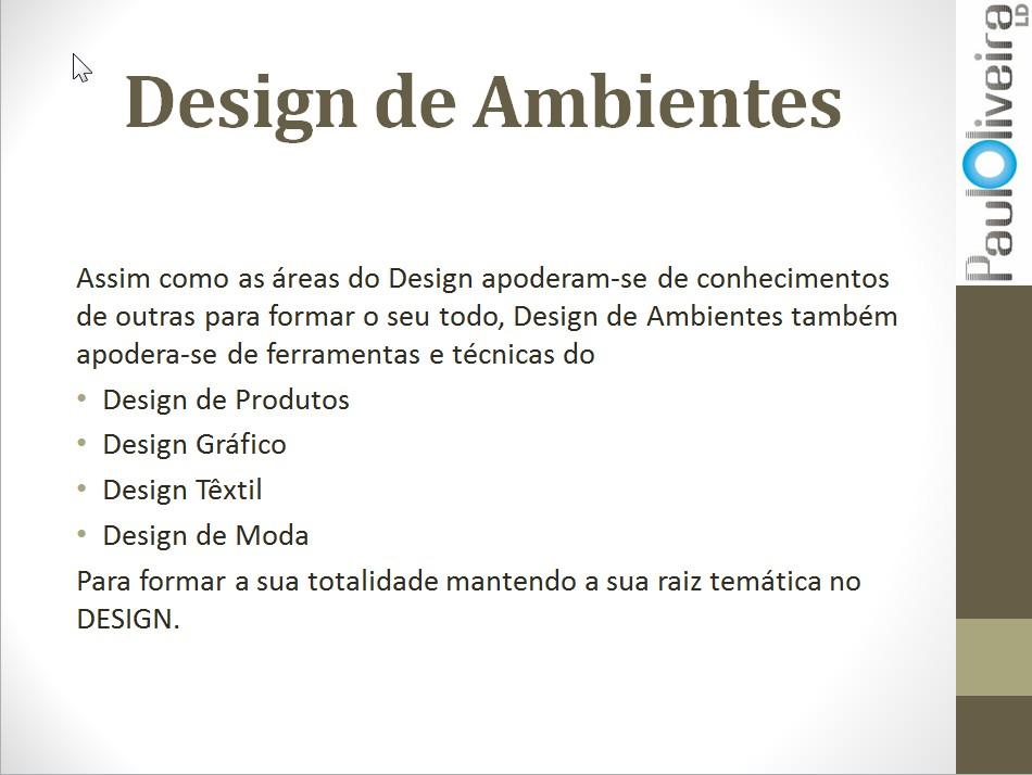 decoracao de interiores mercado de trabalho:Como se pode observar, Design de Interiores/Ambientes é uma área